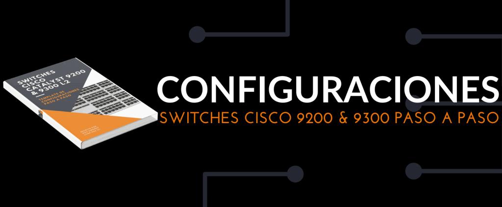 Cisco 9200 y 9300